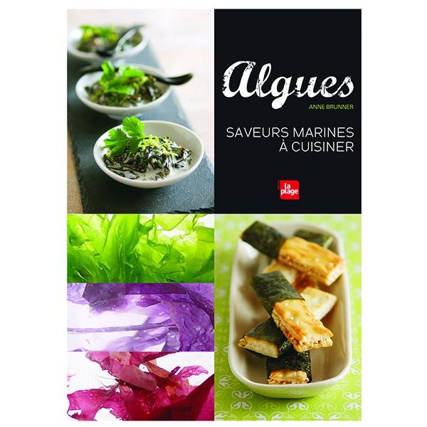 Algues, saveurs marines à cuisiner