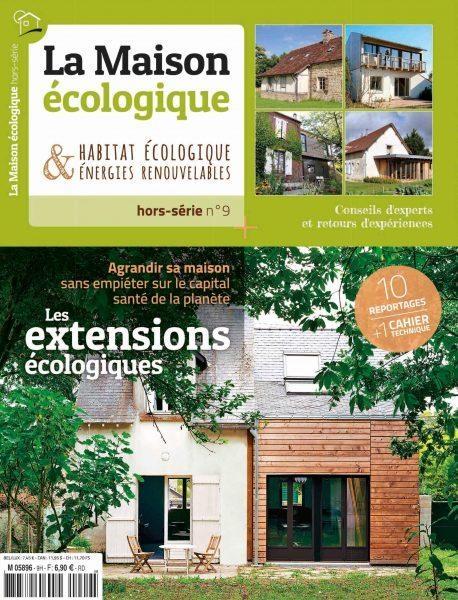 La Maison écologique hors-série Les extensions écologiques
