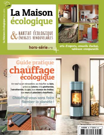 la maison cologique hors s rie guide pratique du chauffage cologique sevellia. Black Bedroom Furniture Sets. Home Design Ideas