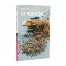 LIVRE Une graine sacrée, le quinoa