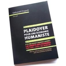 LIVRE PLAIDOYER pour une ECONOMIE HUMANISTE