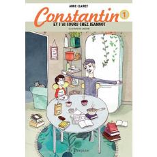 Constantin - Et j'ai couru chez Jeannot