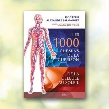 les 1000 chemins de la guérison