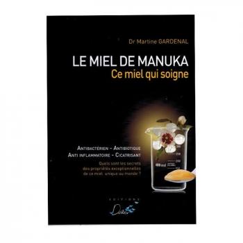 """EDITIONS DÉLIVER - Livre """"Le Miel de Manuka"""" du Dr Gardenal"""