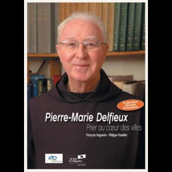 Pierre-Marie Delfieux - Prier au coeur des villes (DVD)