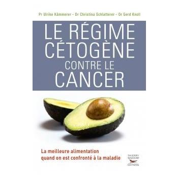 LIVRE - Le régime cetogene contre le cancer