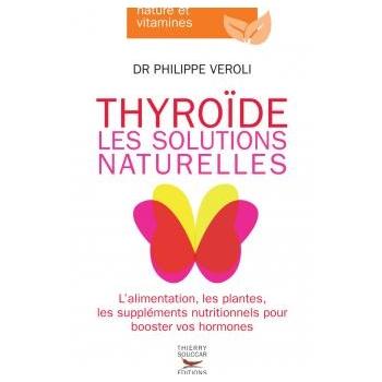 LIVRE - Thyroide les solutions naturelles