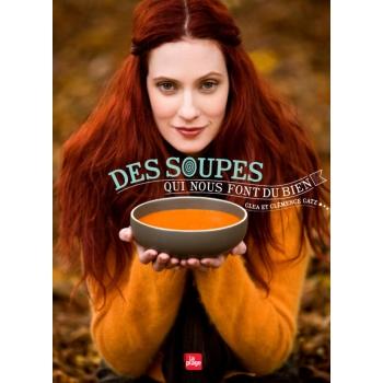 LIVRE - Des soupes qui nous font du bien
