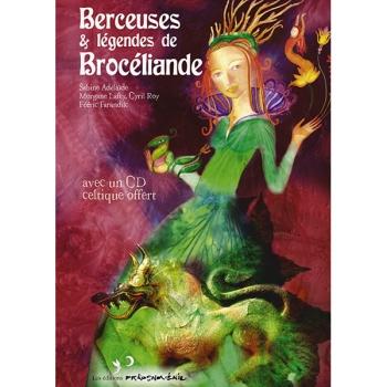 Livre-CD Berceuses et Légendes de Brocéliande- LABEL PRIKOSNOVENIE