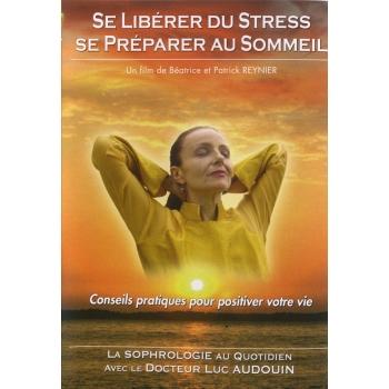 Se liberer du stress - DVD  se preparer au sommeil