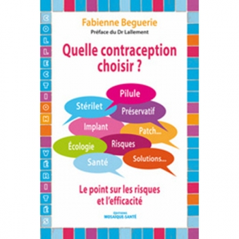 Quelle contraception choisir ?