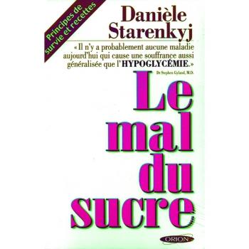 """LIVRE - """"Le Mal Du Sucre"""" - Daniele Starenkyj"""