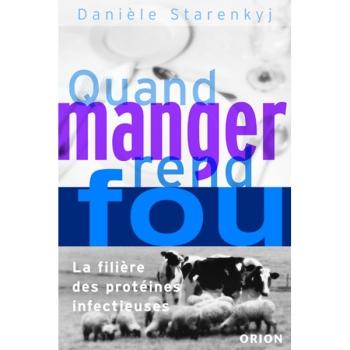 """LIVRE - """"Quand Manger Rend Fou"""" - Daniele Starenkyj"""