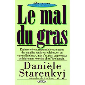 """LIVRE - """"Le Mal Du Gras"""" - Daniele Starenkyj"""