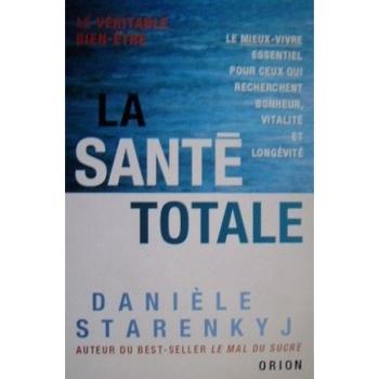 "LIVRE - ""La Sante Totale"" - Daniele Starenkyj"