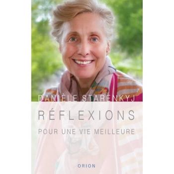 """LIVRE - """"Réflexions Pour Une Vie Meilleure"""" - D. Starenkyj"""