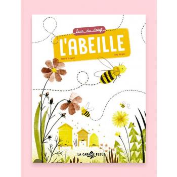 Livre pour enfants - Suis du doigt l'abeille, de Benoît Broyart et Suzy Vergez