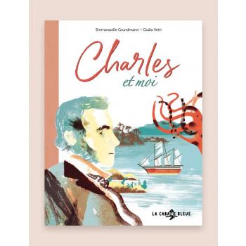 Livre pour enfants - Charles et moi, d'Emmanuelle Grundmann et Giulia Vetri