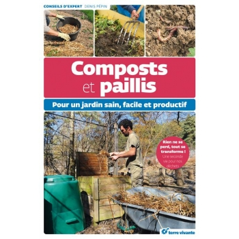 Composts et paillis  Pour un jardin sain et productif - 320 pages - 17 x 24.5