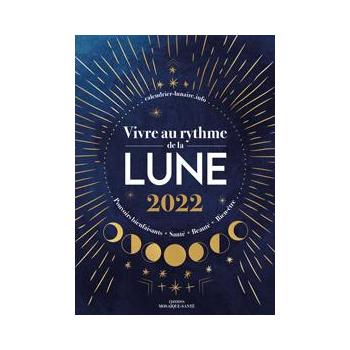 Vivre au rythme de la lune 2022