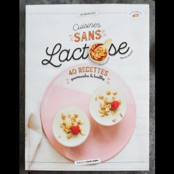 """LIVRE Cuisiner Sans Lactose """"LA MANDORLE"""""""