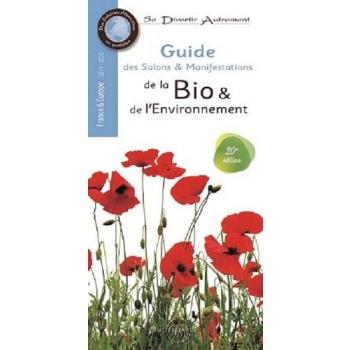 Guide des salons et manifestations de la bio et de l'environnement 2019-2020