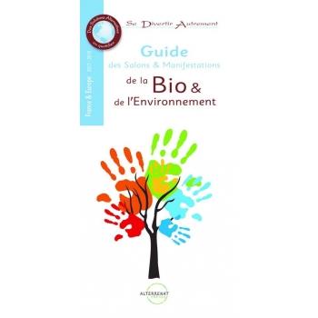 Guide des salons & manifestations de la bio & de l'environnement 2017-2018