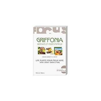 Griffonia bienfaits et mode d'emploi - D.Plantes