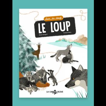 Livre pour enfants - Suis du doigt le loup, de Benoît Broyart et Evelyne Mary