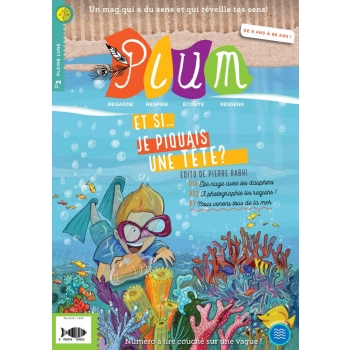 Plum, le magazine écologique et bien-être des enfants - N°2 - Et si je piquais une tête?