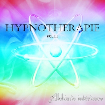 Cd auto-hypnose: volume 3 alchimie intérieure