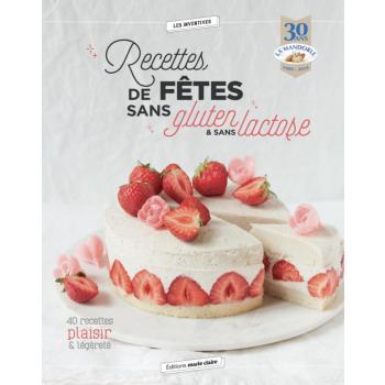 """LIVRE Recettes de Fêtes Sans Gluten et Sans Lactose """"LA MANDORLE"""""""