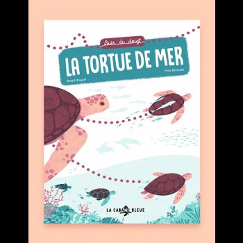 Livre pour enfants - Suis du doigt la tortue de mer, de Benoît Broyart et Félix Rousseau